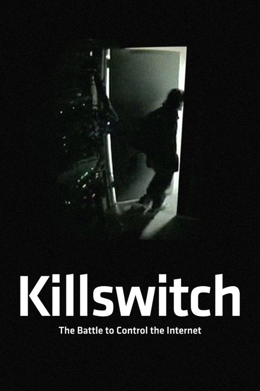 Watch Killswitch