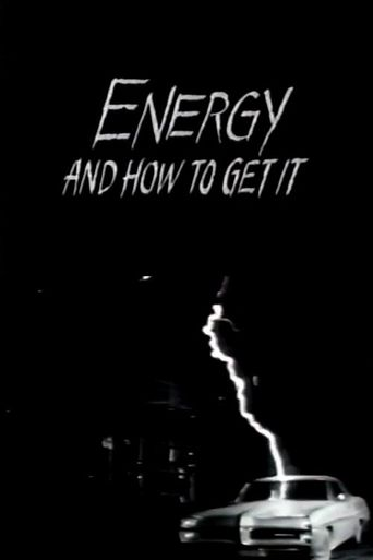 Energy and How to Get It Poster