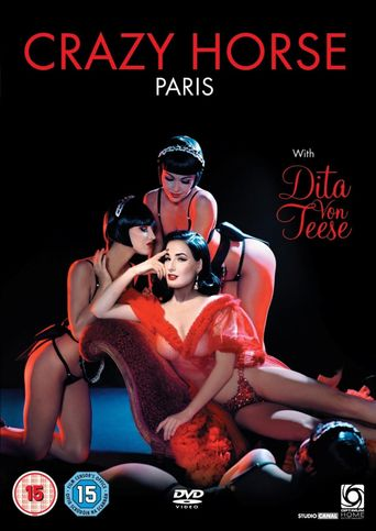 Watch Crazy Horse, Paris with Dita Von Teese