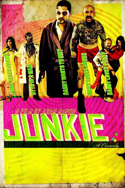 Junkie Poster