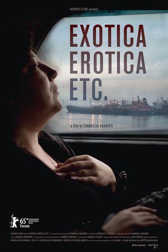 Exotica, Erotica, Etc. Poster