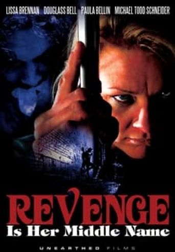 Revenge Is Her Middle Name Poster