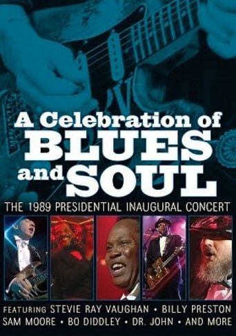 A Celebration of Blues and Soul: The 1989 Presidential Inaugural Concert Poster