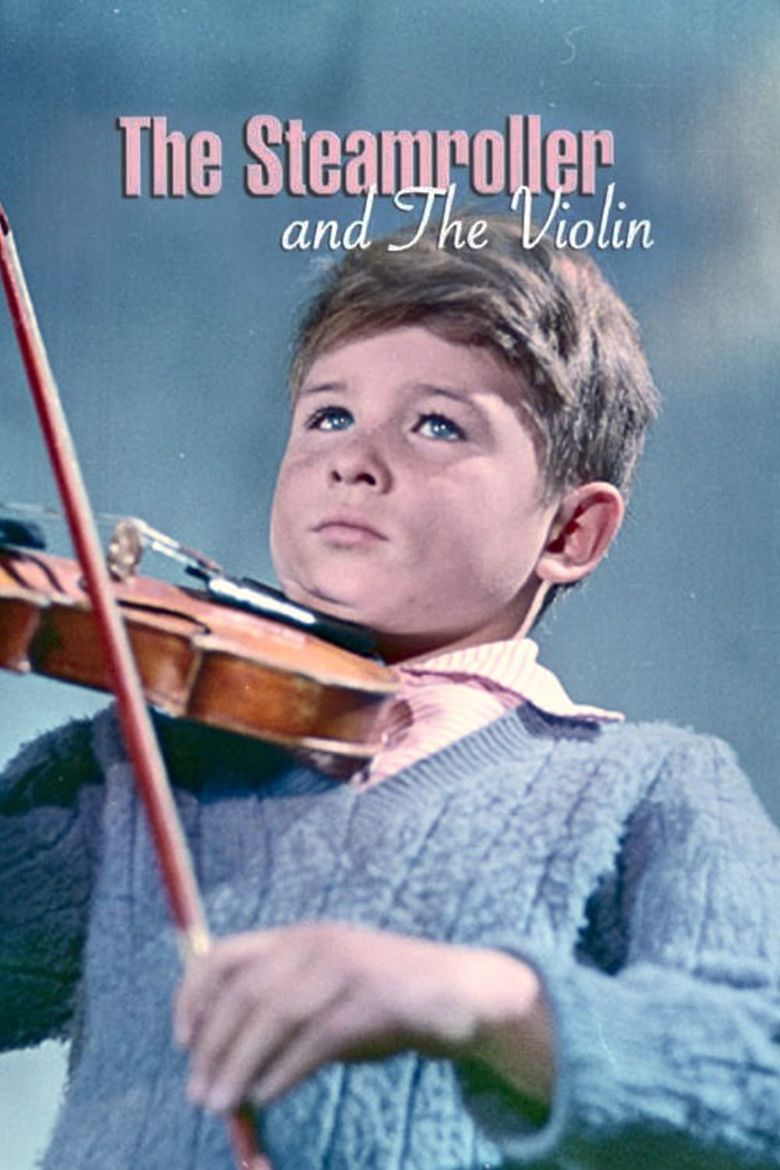 The Steamroller and the Violin Poster