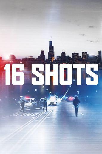 16 Shots Poster