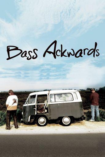 Bass Ackwards Poster