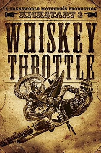 Kickstart 3 Whiskey Throttle Poster