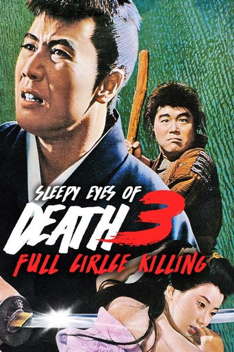 Sleepy Eyes of Death 3: Full Circle Killing Poster