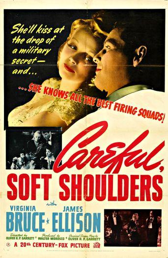 Careful, Soft Shoulders Poster