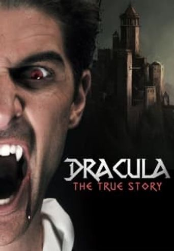 Dracula: The True Story Poster