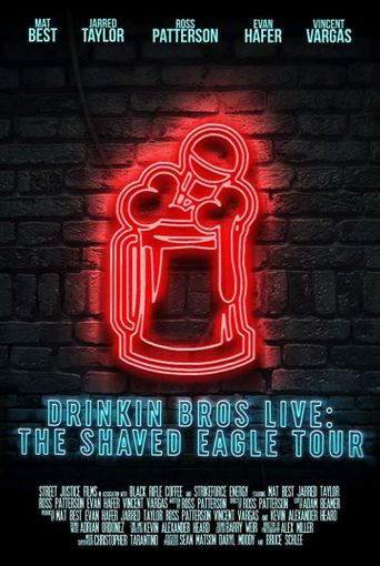 Drinkin' Bros Live: The Shaved Eagle Tour Poster