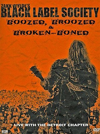 Black Label Society: Boozed, Broozed & Broken-Boned Poster