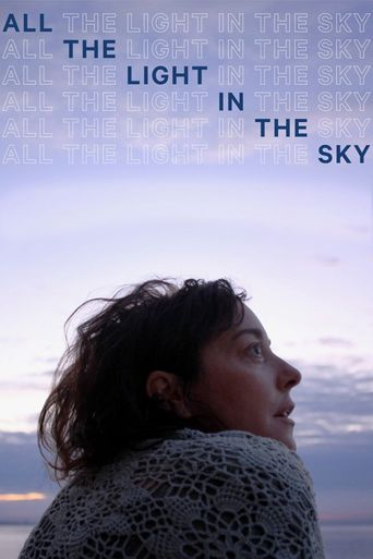 All the Light in the Sky Poster