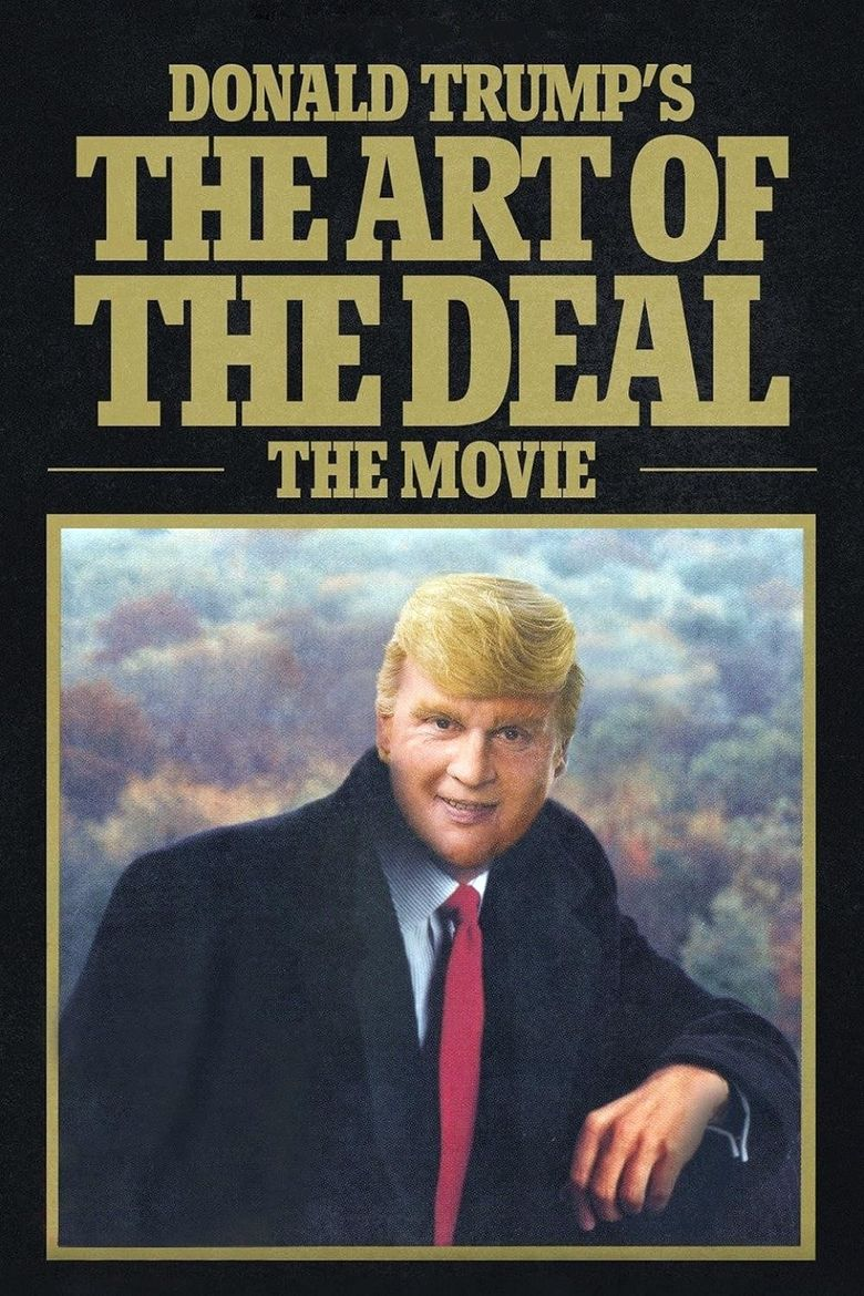 Watch Donald Trump's The Art of the Deal: The Movie