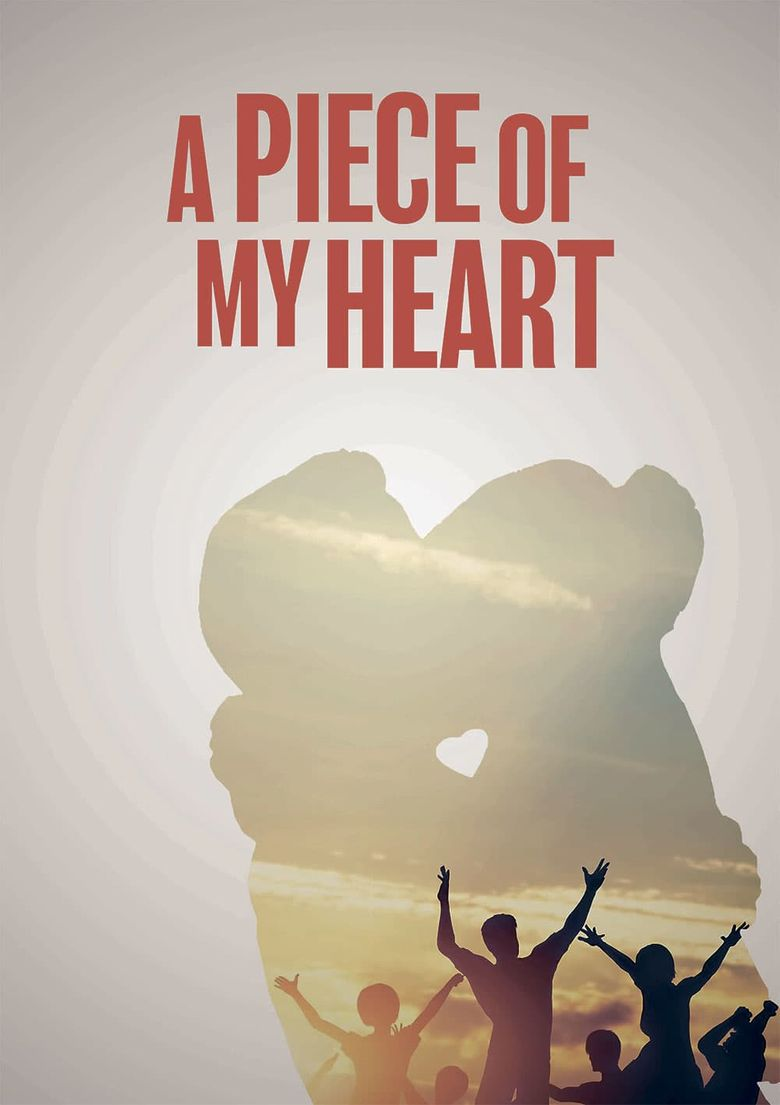 A Piece of My Heart Poster
