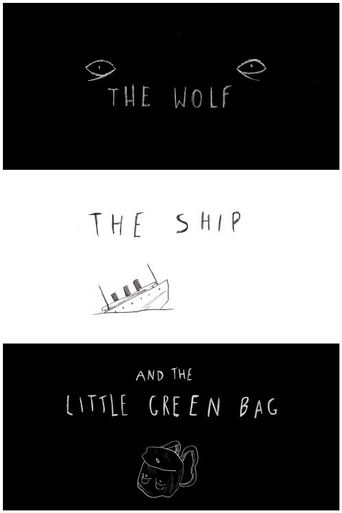 The Wolf, the Ship and the Little Green Bag Poster