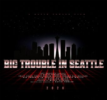 Big Trouble In Seattle Poster