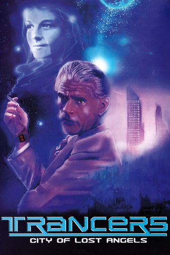 Watch Trancers: City of Lost Angels