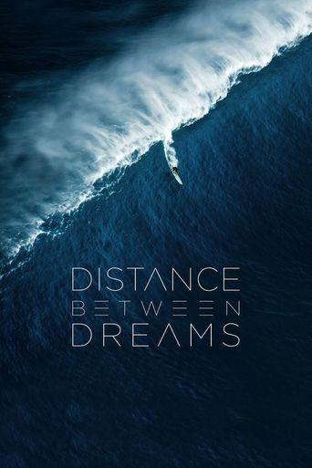 Distance Between Dreams Poster