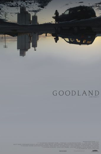 Goodland Poster