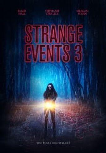 Strange Events 3 Poster