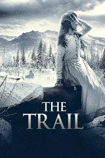 The Trail Poster