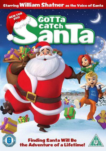 Gotta Catch Santa Claus Poster