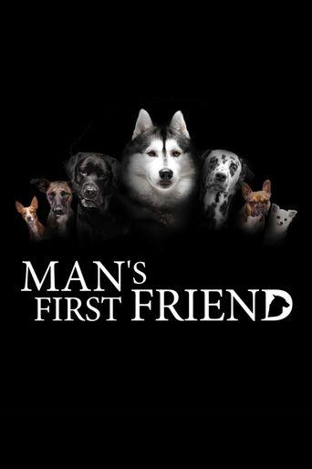 Man's First Friend Poster