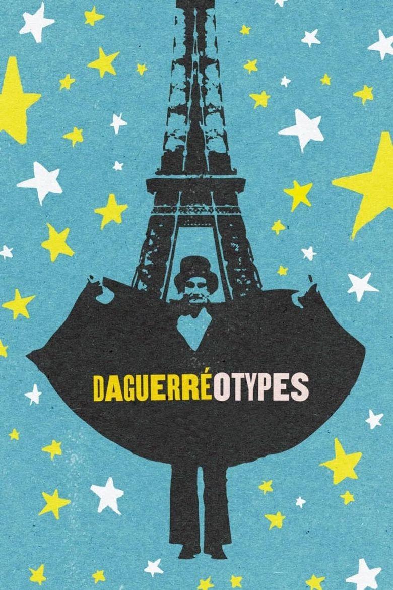 Daguerréotypes Poster