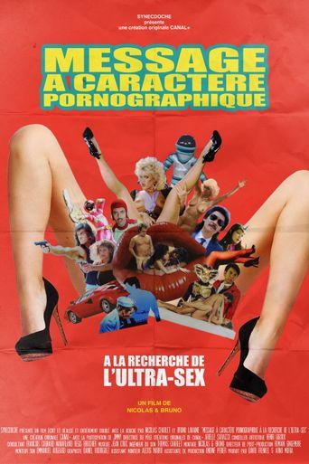 Message à caractère pornographique: A la recherche de l'Ultra-Sex Poster