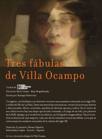 Tres fábulas de Villa Ocampo Poster