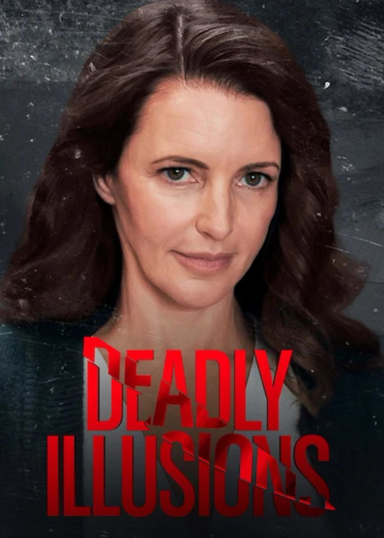 Deadly Illusions Poster