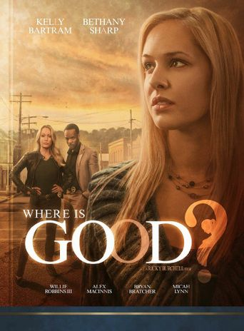 Where is Good? Poster
