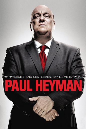 WWE: Ladies and Gentlemen, My Name Is Paul Heyman Poster