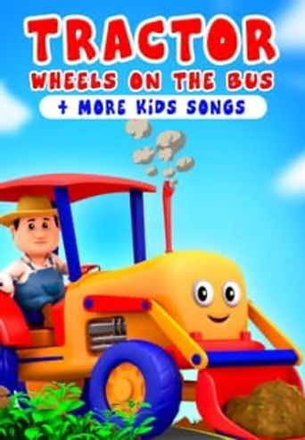 Tractor Wheels on the Bus & More Kids Songs - Farmees Poster