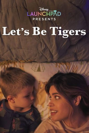 Let's Be Tigers Poster