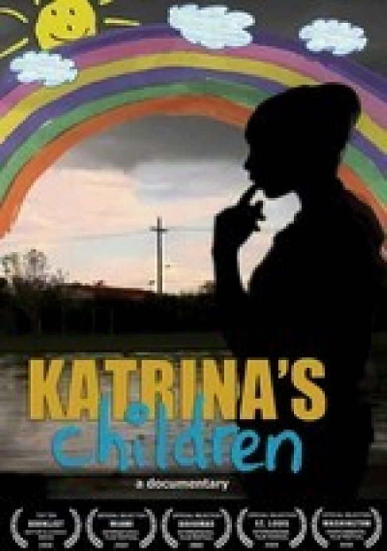 Watch Katrina's Children