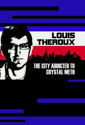 Louis Theroux: The City Addicted to Crystal Meth Poster