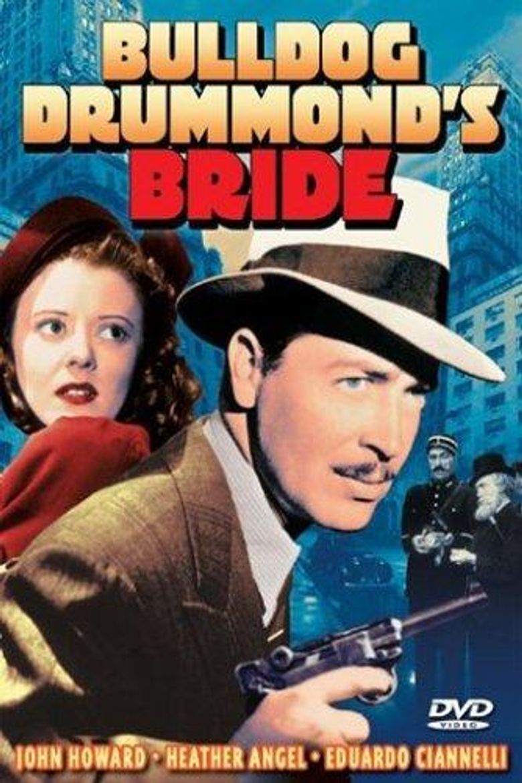 Bulldog Drummond's Bride Poster