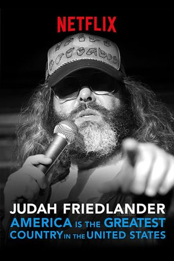 Judah Friedlander: America Is the Greatest Country in the United States Poster