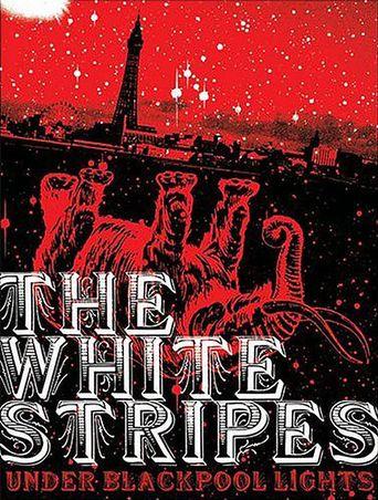 The White Stripes: Under Blackpool Lights Poster