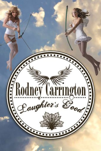 Rodney Carrington - Laughter's Good Poster