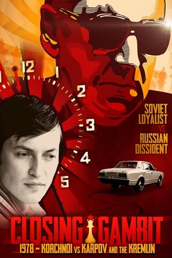 Closing Gambit: 1978 Korchnoi versus Karpov and the Kremlin Poster