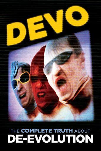 Devo: The Complete Truth About De-Evolution Poster