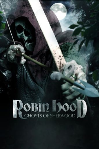 Robin Hood: Ghosts of Sherwood Poster