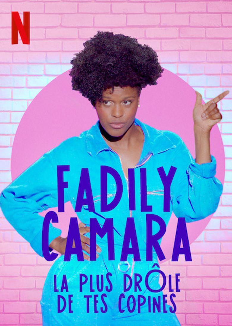 Fadily Camara: La plus drôle de tes copines Poster