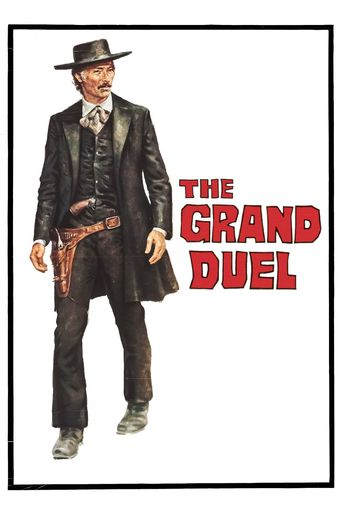 Watch The Grand Duel