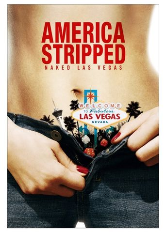 AMERICA STRIPPED: Naked Las Vegas Poster