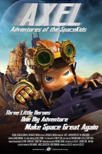 Axel 2: Adventures of the Spacekids Poster