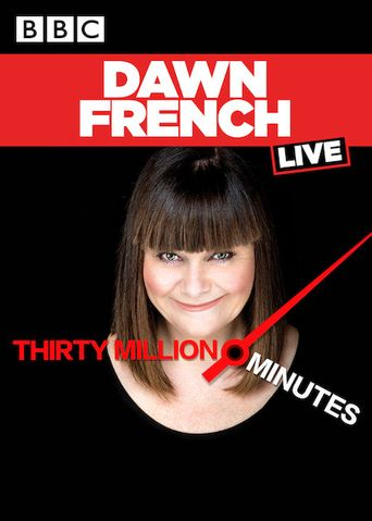 Dawn French Live: 30 Million Minutes Poster